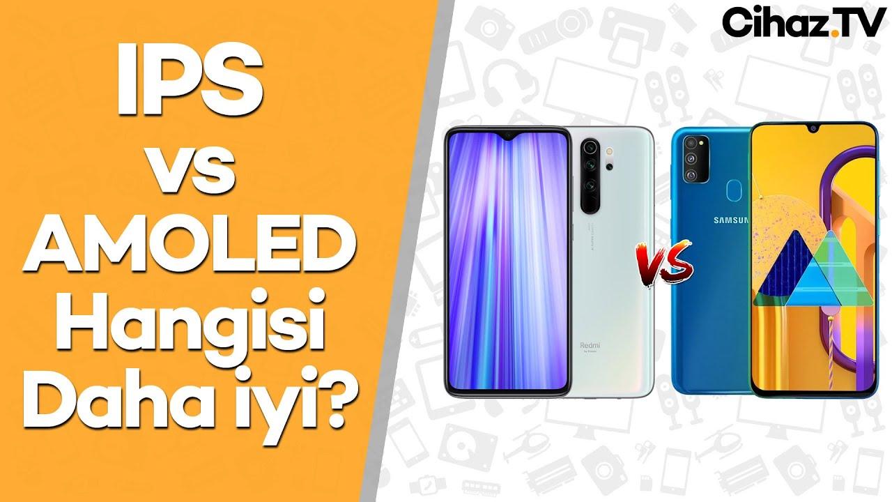 ips-vs-amoled-hangi-ekran-teknolojisi-daha-iyi